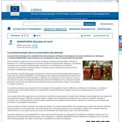 CORDIS 02/04/14 La nanotechnologie dans la conservation des aliments