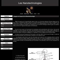 Dangers et risques de la Nanotechnologie - Les Nanotechnologies