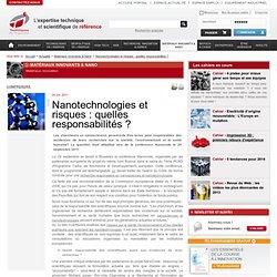TECHNIQUES INGENIEUR 04/10/11 Nanotechnologies et risques : quelles responsabilités ?