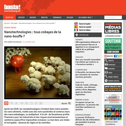 Nanotechnologies : tous cobayes de la nano-bouffe