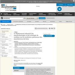 MEDDE CGEDD 19/03/14 Le déploiement industriel des nanotechnologies et de la biologie de synthèse sur les territoires, précurseur des manufactures du futur