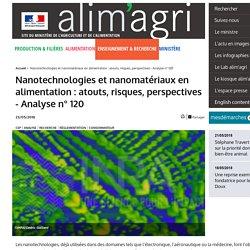MAA CEP 23/05/18 Nanotechnologies et nanomatériaux en alimentation : atouts, risques, perspectives - Analyse n° 120