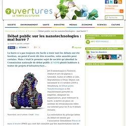 2010/02/15 - Débat public sur les nanotechnologies : mal barré ?