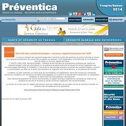 PREVENTICA JANV 2009 Sécurité des nanotechnologies : nouveau rapport technique de l'ISO