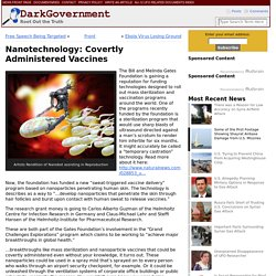 Nanotechnology: Covertly Administered Vaccines » DarkGovernment