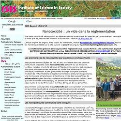 """ISIS 21/03/10 """"Nanotoxicité : un vide dans la réglementation"""" par le Dr. Mae-Wan Ho"""