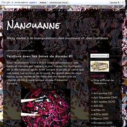 Nanouanne: Teinture avec les baies de sureau #1