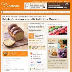 Brioche de Nanterre - recette facile façon Mercotte