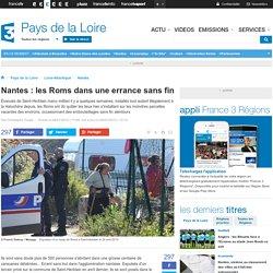 Nantes : les Roms dans une errance sans fin - France 3 Pays de la Loire