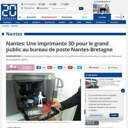 Nantes: Une imprimante 3D pour le grand public au bureau de poste Nantes-Bretagne
