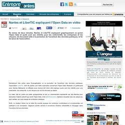 Nantes et LiberTIC expliquent l'Open Data en vidéo