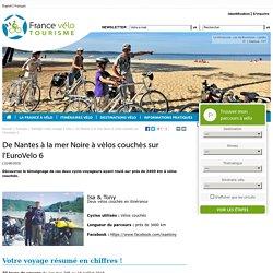 De Nantes à la mer Noire à vélos couchés sur l'EuroVelo 6