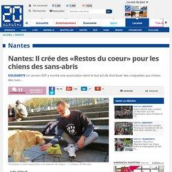 Nantes: Il crée des «Restos du coeur» pour les chiens des sans-abris