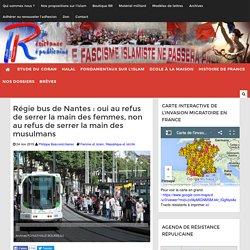 Régie bus de Nantes : oui au refus de serrer la main des femmes, non au refus de serrer la main des musulmans