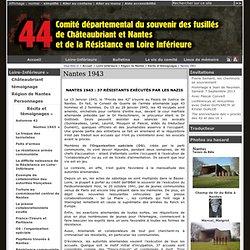 Nantes 1943 - [Comité du Souvenir des Fusillés]