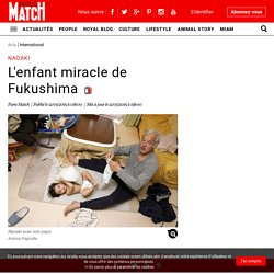 Naoaki - L'enfant miracle de Fukushima