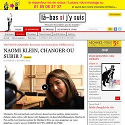 NAOMI KLEIN, CHANGER OU SUBIR ?