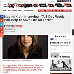 "Naomi Klein Interview: ""A 3-Day Week Will Help to Save Life on Earth"""