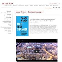 Naomi Klein : « Tout peut changer »