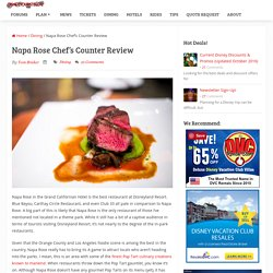 Napa Rose Chef's Counter Review