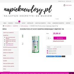 ECOCERA PUSH-UP Suchy szampon zwiększający objętość 15g NAPIEKNEWLOSY.PL - najlepsze kosmetyki do włosów