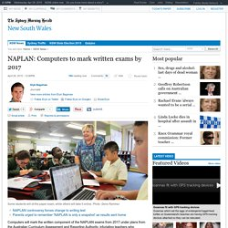 NAPLAN: Computers to mark written exams by 2017