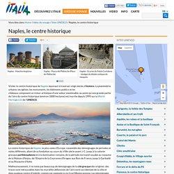 Naples, le centre historique-Sites UNESCO-Idées de voyage