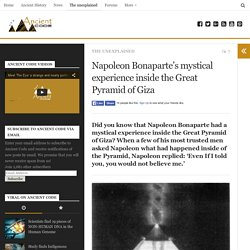 Napoleon Bonaparte's mystical experience inside the Great Pyramid of Giza