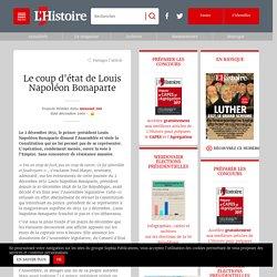 Le coup d'état de Louis Napoléon Bonaparte