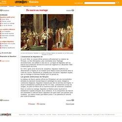 Napoléon Bonaparte / Sacre et mariage