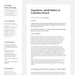 Napoléon, Adolf Hitler et Conchita Wurst