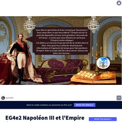 EG4e2 Napoléon III et l'Empire éternel by coursgeohistoire on Genially