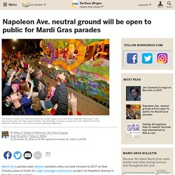 Napoleon Ave. neutral ground will be open to public for Mardi Gras parades