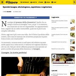 Lasagna: alla bolognese, napoletana, vegetariana