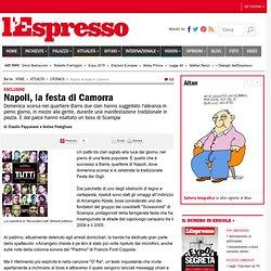 Napoli, la festa di Camorra