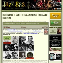 Napoli School of Music Top Jazz Artists of All Time [Guest Blog Post]
