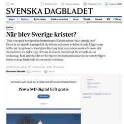 När blev Sverige kristet?