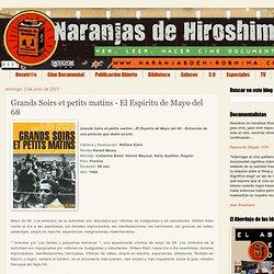 Grands Soirs et petits matins - El Espiritu de Mayo del 68