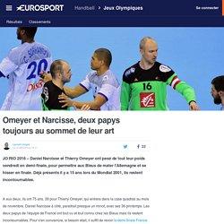 Omeyer et Narcisse, deux papys toujours au sommet de leur art - Rio 2016 - Handball