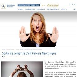 Sortir de l'emprise d'un Pervers Narcissique - Cabinet de Kinésiologie à Marseille