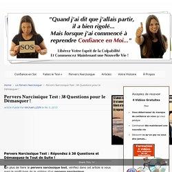 Test : Pervers Narcissique, 38 Questions pour le Démasquer
