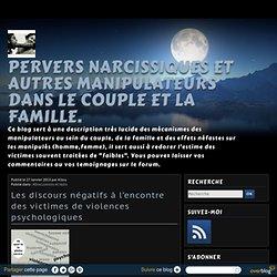 Pervers narcissiques et autres manipulateurs dans le couple et la famille.