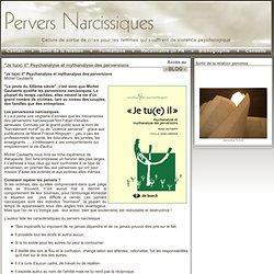 "Pervers Narcissiques - ""Je tu(e) il"" Psychanalyse et mythanalyse des perversions"