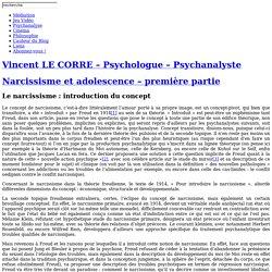 Vincent Le Corre - Narcissisme et adolescence – première partie