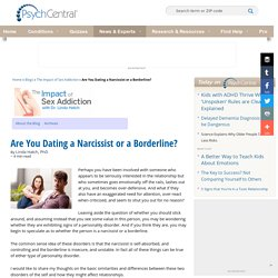 Are You Dating a Narcissist or a Borderline?