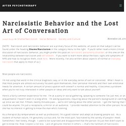 Narcissistic Behavior and the Lost Art of Conversation