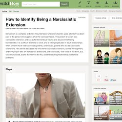 How to Identify Being a Narcissistic Extension: 9 Steps