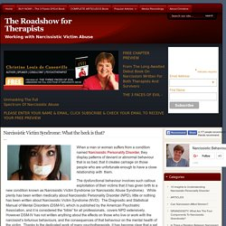 Narcissistic Victim Syndrome: What the heck is that? :The Roadshow for Therapists