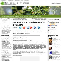 Sequence Your Narcissome with 23 and Me « Homolog.us – Bioinformatics