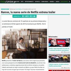 Narcos, la nueva serie de Netflix estrena trailer